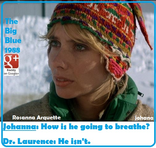 ROSANNA ARQUETTE- THE BIG BLUE DIEULOIS