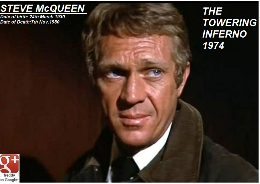 STEVE McQUEEN :THE TOWERING INFERNO-DIEULOIS