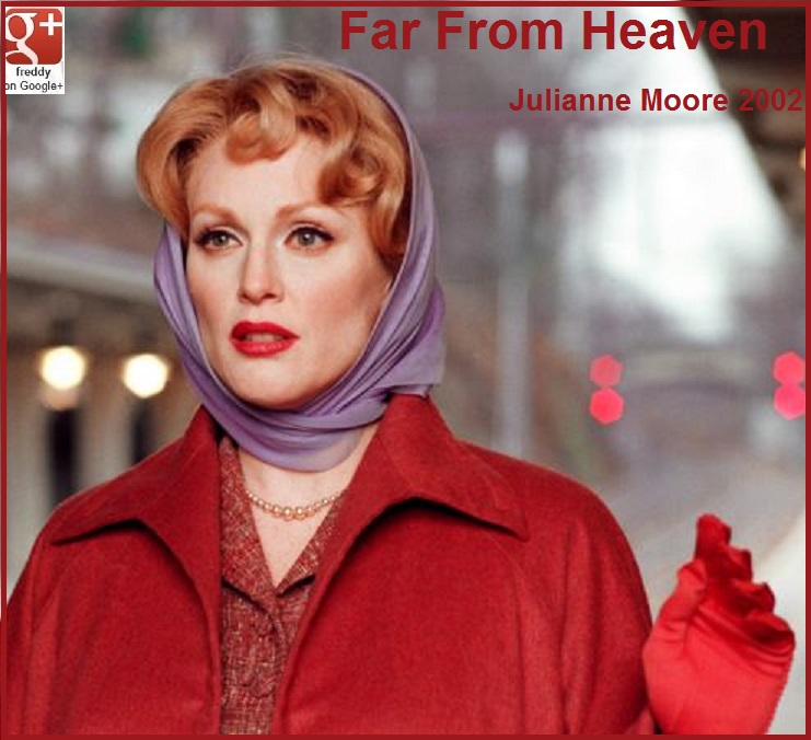 FAR FROM HEAVEN : JULIANNE MOORE  DIEULOIS