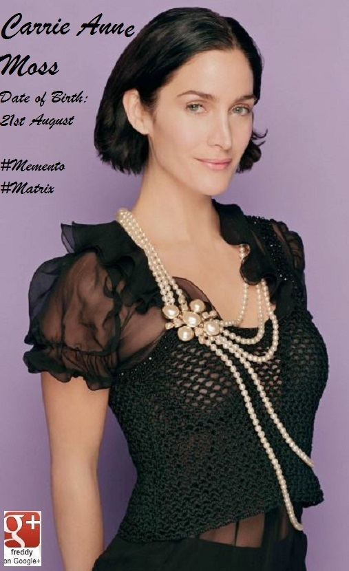 CARRIE ANNE MOSS : 21st AUGUST PETIT-DIEULOIS