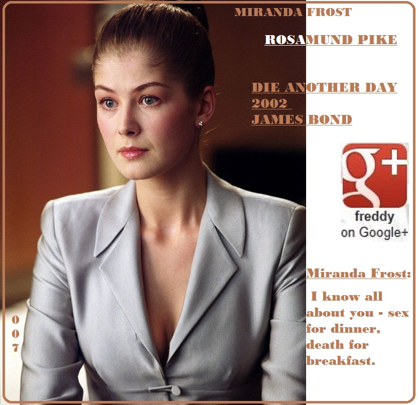ROSAMUND PIKE : JAMES BOND GIRL PETIT-DIEULOIS